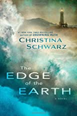 The Edge of the Earth: A Novel