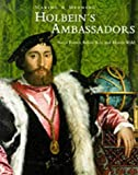 Holbein's Ambassadors: Making and Meaning (Making & Meaning) (1857091736) by Foister, Susan