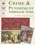 Crime & Punishment Through Time: An SHP development study: Student's Book (Discovering the Past for GCSE)