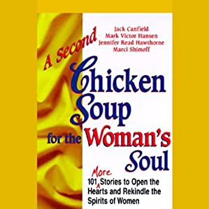 A Second Chicken Soup for the Woman's Soul Audiobook