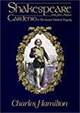 Cardenio or the Second Maiden's Tragedy (0944435246) by William Shakespeare