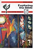 Exploring the Bible P (Chichester Project) 5 (0718825756) by Curtis, Peter