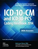 ICD-10-CM and ICD-10-PCS Coding Handbook, 2014 ed., with Answers