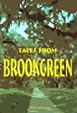 Tales from Brookgreen: Gardens, Folklore, Ghost Stories, and Gullah Folktales in the South Carolina Lowcountry