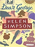 Dear George and Other Stories (1843450194) by Simpson, Helen