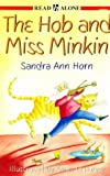 img - for The Hob and Miss Minkin: v. 1 (Read Alone) book / textbook / text book