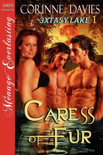 Caress of Fur (3xtasy Lake, #1)