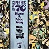 Super Hits of the '70s: Have a Nice Day, Vol. 4