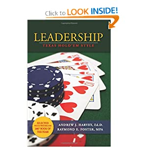 Leadership: Texas Hold 'em Style