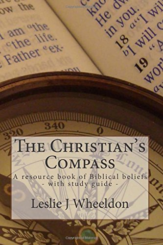 the-christians-compass-a-resource-book-of-biblical-beliefs-with-study-guide