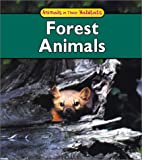 img - for Forest Animals (Animals in Their Habitats) book / textbook / text book