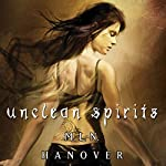 Unclean Spirits: Book One of the Black Sun's Daughter | M.L.N. Hanover