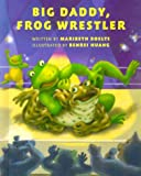 img - for Big Daddy, Frog Wrestler book / textbook / text book