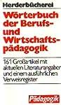 W�rterbuch der Berufs- und Wirtschaft...