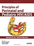 img - for Principles of Perinatal and Pediatric HIV/AIDS book / textbook / text book
