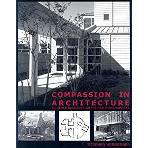 Compassion in Architecture: Evidence-based Design for Health in Louisiana