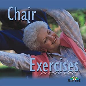 Chair Exercises for Senior Adults