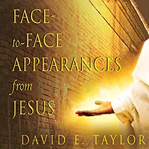 Face-to-Face Appearances from Jesus Audiobook