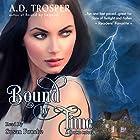 Bound by Time: A Bound Novel Hörbuch von A.D. Trosper Gesprochen von: Susan Fouche