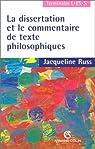 La dissertation et le commentaire de textes philosophiques par Russ