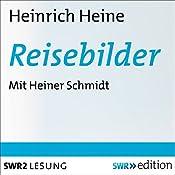 Reisebilder | [Heinrich Heine]