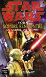 echange, troc Sean Stewart - Star Wars, La guerre des clones : Yoda : sombre rencontre