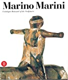 Marino Marini:Catalogue Raisonne of the Sculptures (Archivi Dell'arte)