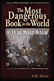 The Most Dangerous Book in the World: 9/11 as Mass Ritual
