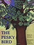 The Pesky Bird