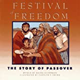 Festival of Freedom: The Story of Passover (0671663402) by Silverman, Maida