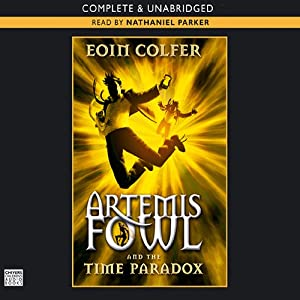 The Time Paradox: Artemis Fowl, Book 6 | [Eoin Colfer]