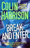 Break and Enter (0312979673) by Harrison, Colin