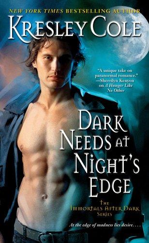 Dark Needs At Night'S Edge (Immortals After Dark, Book 4)