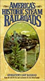 Americas Historic Steam Railroads: Georgetown Loop Railroad [VHS]