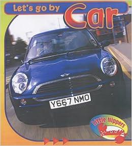 car little nippers let 39 s go by barbara hunter 9780431164687 books. Black Bedroom Furniture Sets. Home Design Ideas