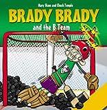 Brady Brady and the B Team