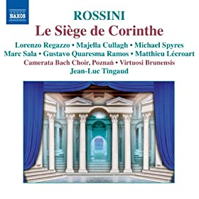 Le siege de Corinthe: Act III: Scene et Trio: Cher Cleomene - Celeste providence (Neocles, Cleomene, Pamyra)