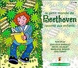 echange, troc Compilation - Le Petit Monde de Beethoven