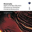 Moussorgski : Une nuit sur le Mont Chauve - Tableaux d'une exposition - Khovanchina (Pr�lude)