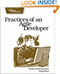 Practices of an Agile Developer: Work...