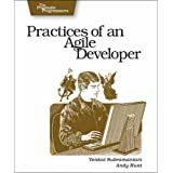 Practices of an Agile Developer: Working in the Real World (Pragmatic Programmers)by Venkat Subramaniam
