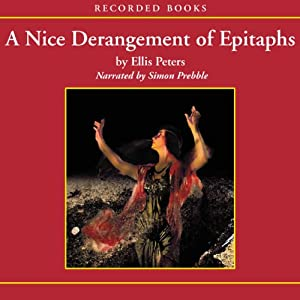 A Nice Derangement of Epitaphs: An Inspector Felse Mystery | [Ellis Peters]