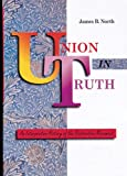 Union in Truth: An Interpretive History of the Restoration Movement