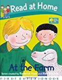 Roderick Hunt At the Farm (Read at Home: First Experiences)
