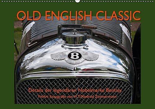 old-english-classic-details-der-legendaren-nobelmarke-bentley-wandkalender-2017-din-a2-quer-detailau