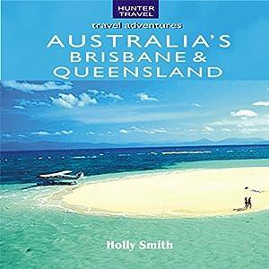 Australia's Brisbane & Queensland Audiobook