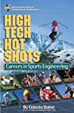 img - for High Tech Hot Shots: Careers in Sports Engineering book / textbook / text book