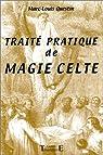 Traité pratique de magie celte par Questin