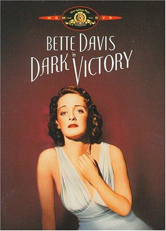 Dark Victory / Черная победа (1939)