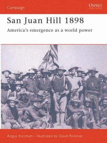 San Juan, 1898 (Osprey Military Campaign)